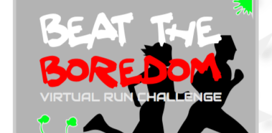 Virtual Beat the Boredom Run Challenge